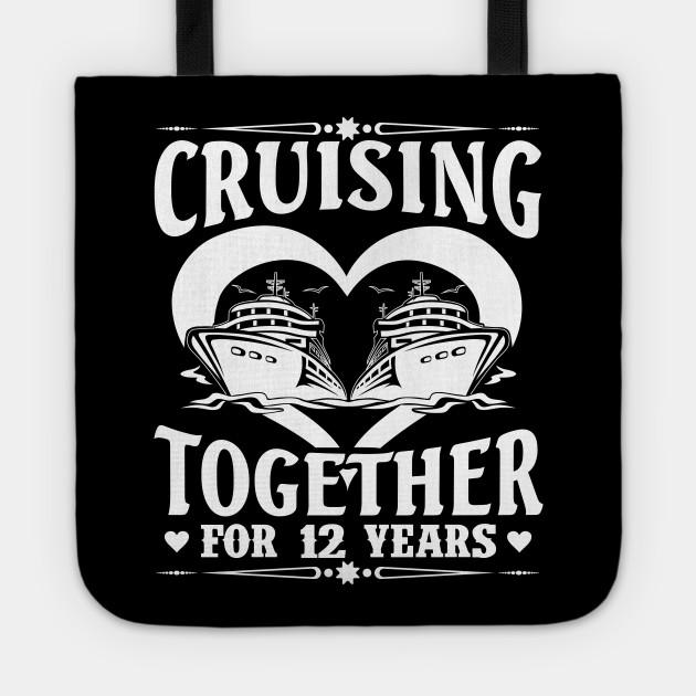 Cruising Together For 12 Years Wedding Anniversary Shirt 12th Wedding Anniversary Gifts Tragetasche Teepublic De