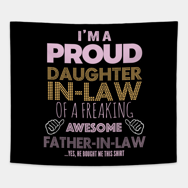 Funny Quotes Sayings Im A Proud Daughter In Law Of A Freaking
