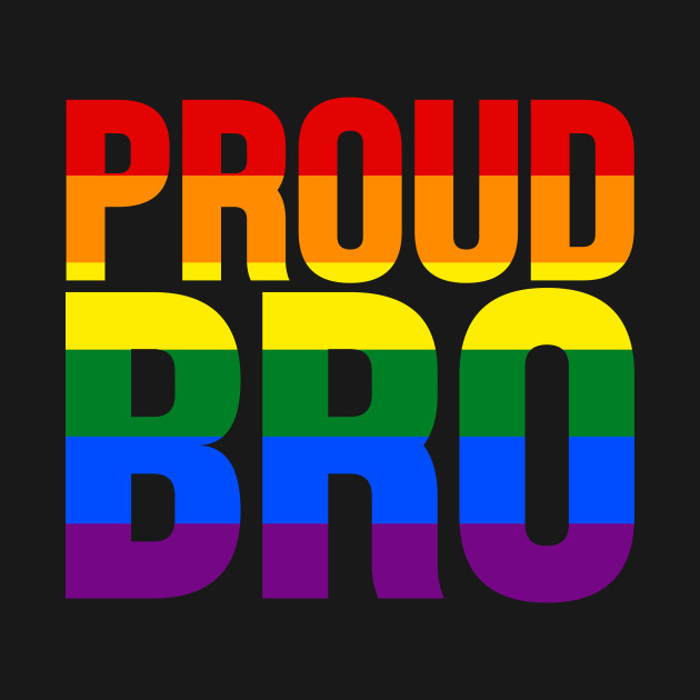 LGBT Rainbow Flag - Proud Bro