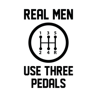 Real Men Use Three Pedals Sweatshirt Funny Stick Shift Clutch Drive Sweater