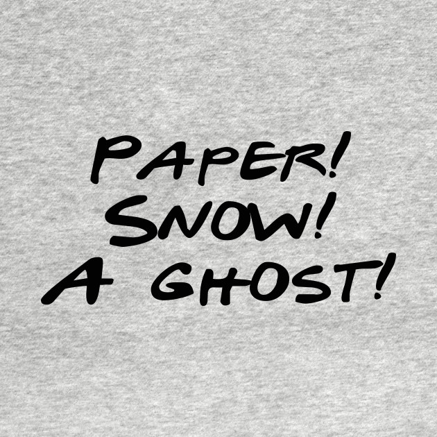 Friends - Paper, Snow, A Ghost