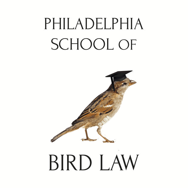 Philadelphia School of Bird Law