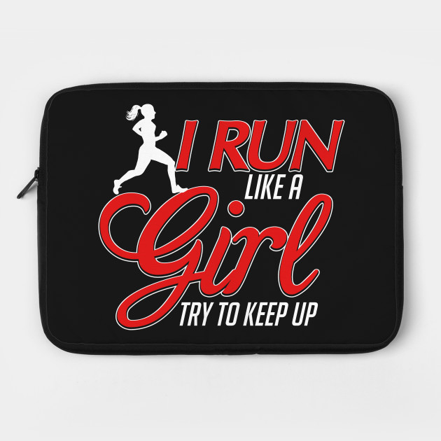 I Run Like a Girl, Try To Keep Up Runner Premium T-Shirt