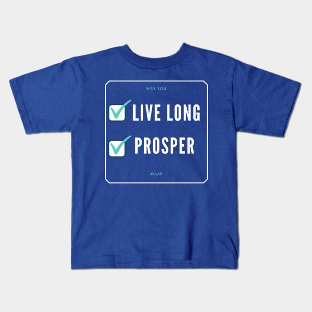 Live Long And Prosper Llap Live Long And Prosper Kids T Shirt
