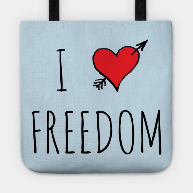 I LOVE FREEDOM