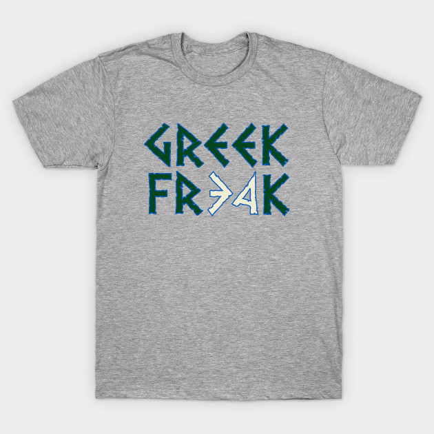 e7d3c17ef53 All Hail The Greek Freak - Giannis Antetokounmpo - T-Shirt