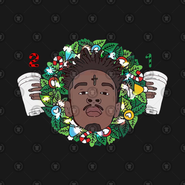 21 Savage Christmas.21 Savage Christmas Wreath