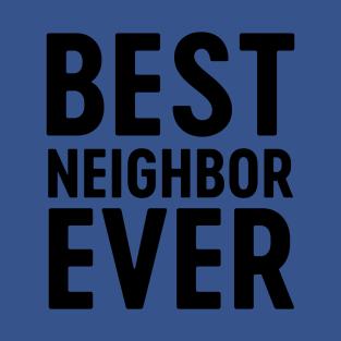 Neighbor T-Shirts | TeePublic