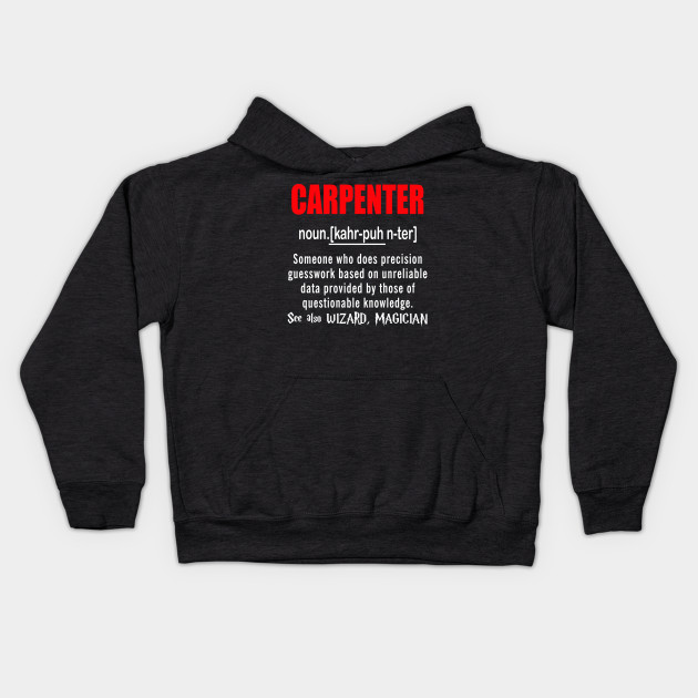 Carpenter Gifts -Carpenter Definition T Shirt