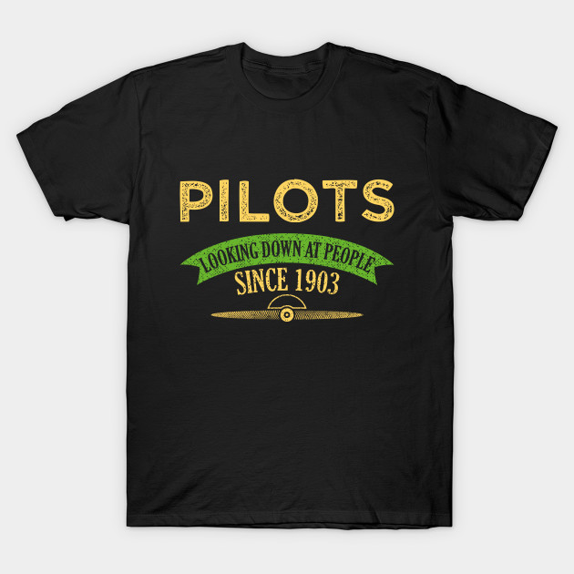 Funny Pilot T Shirts Birthday Gift Idea Shirt