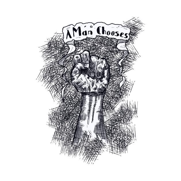 A Man Chooses