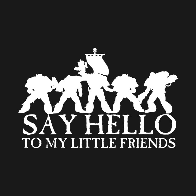 Say Hello to my Little Friends - White