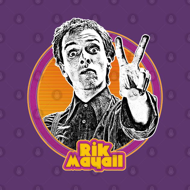 Rik Mayall // Retro Cult Classic Fan Design