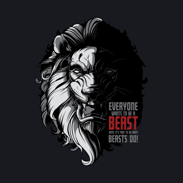 Everyone Wants to be a Beast