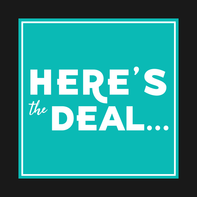 Here's the Deal