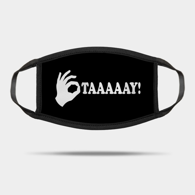 Otay The Little Rascals The Little Rascals Mask Teepublic Take a look at these famous movie quotes and compare to your own favorite list of movie quotes. teepublic