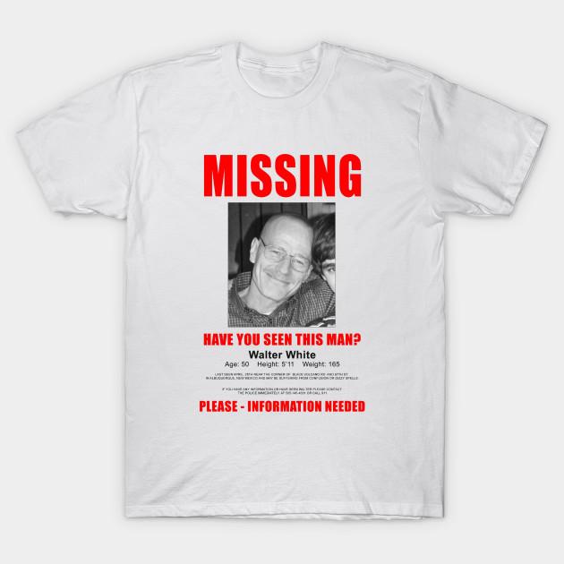 8e629b068386 Breaking Bad Missing Sign - Breaking Bad - T-Shirt