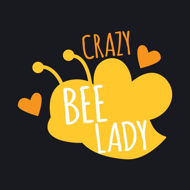 Crazy bee lady