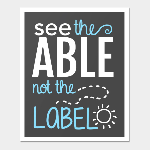 Autism Awareness Art Posters Framed Artwork: See The Able Not The Label: Autism Awareness