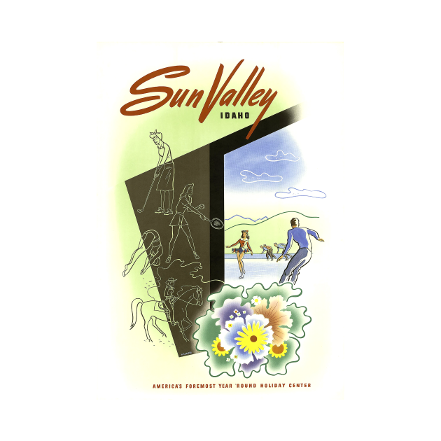 Sun Valley, Idaho, America's Foremost Year 'Round Holiday Center - Vintage Travel Poster