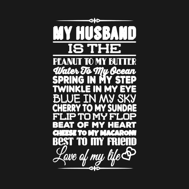 7ddb35d292e My Husband Is The Love Of My Life - My Husband Is The Love Of My ...