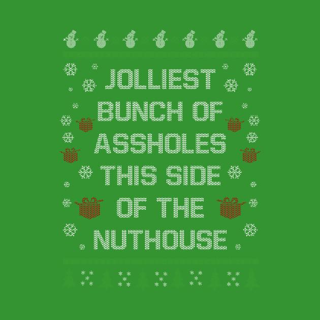 Christmas Jolliest Assholes