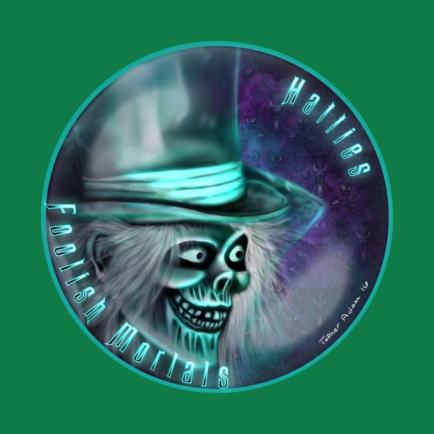 Hatties Foolish Mortal Fan Group TeeShirt by Topher Adam