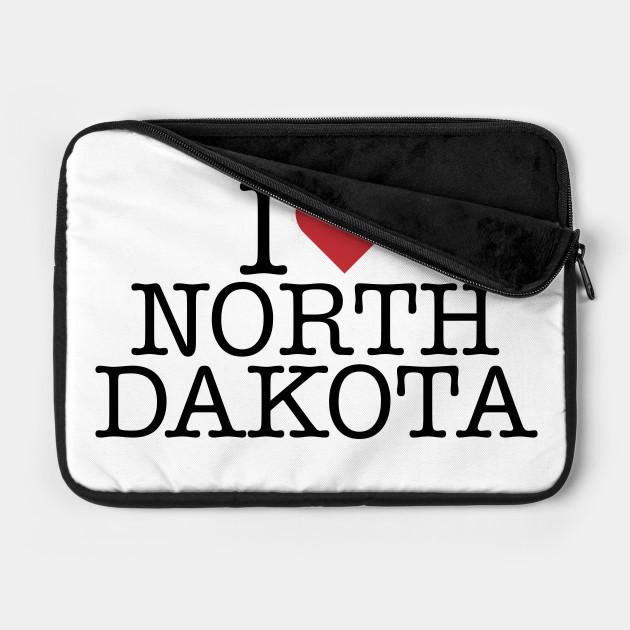 I love North Dakota