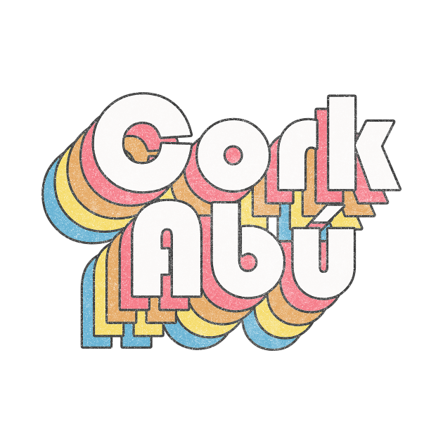 Cork Abú / Cork Forever - Faded Style Retro Irish Design