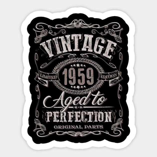 60th Birthday Gift Vintage Dude 1959 60 Year Old Sticker