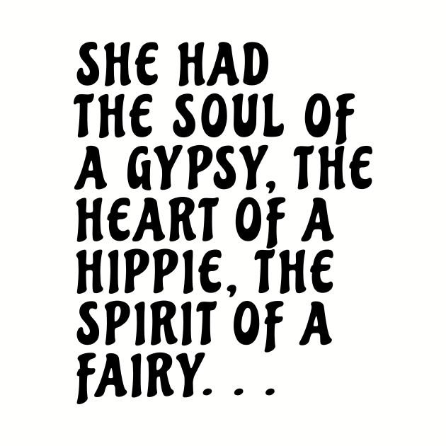 49ae0ffd08f9d She Had the Soul of a Gypsy - Gypsy Soul - Baseball T-Shirt