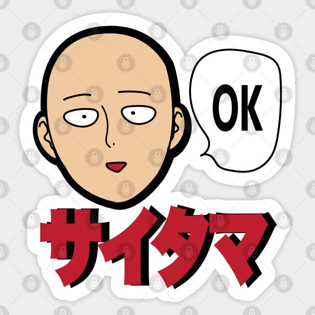 Saitama Ok One Punch Man Sticker Teepublic