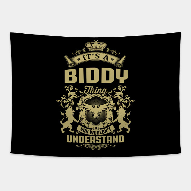 It S A Biddy Thing You Wouldn T Understand Its A Biddy Thing You Wouldnt Underst Tapestry Teepublic