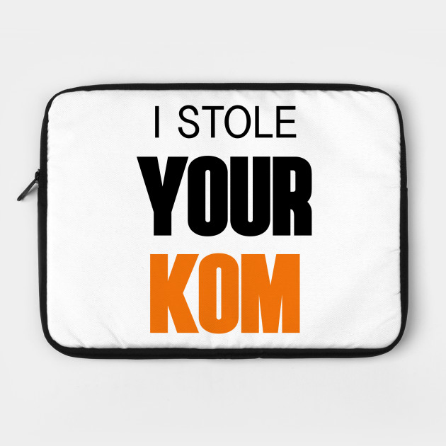 I stole your KOM