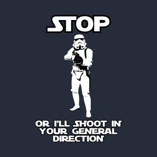 Stormtrooper Will Shoot! t-shirts