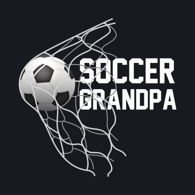 Soccer Grandpa | Football | Futbol | Parents | Goal | Gift