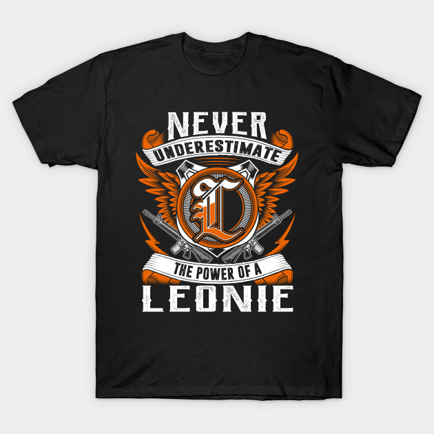 LEONIE - Never Underestimate Personalized Name Gift