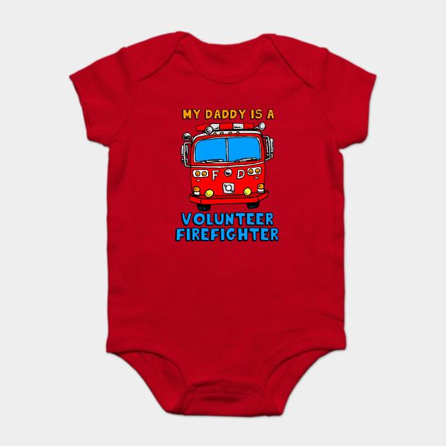 811393eaa My Daddy Is A Volunteer Firefighter - Firefighter - Onesie   TeePublic