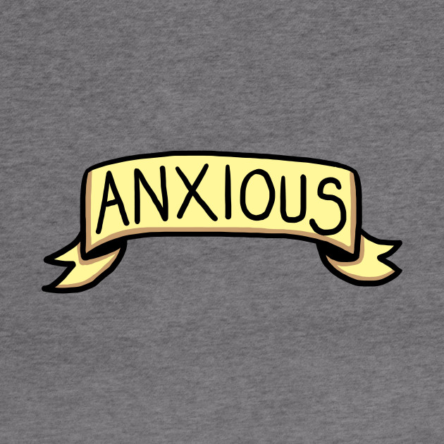 Anxiety Banner Illustration Anxiety Hoodie Teepublic