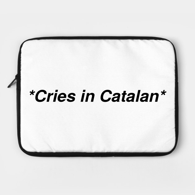 Cries in catalan
