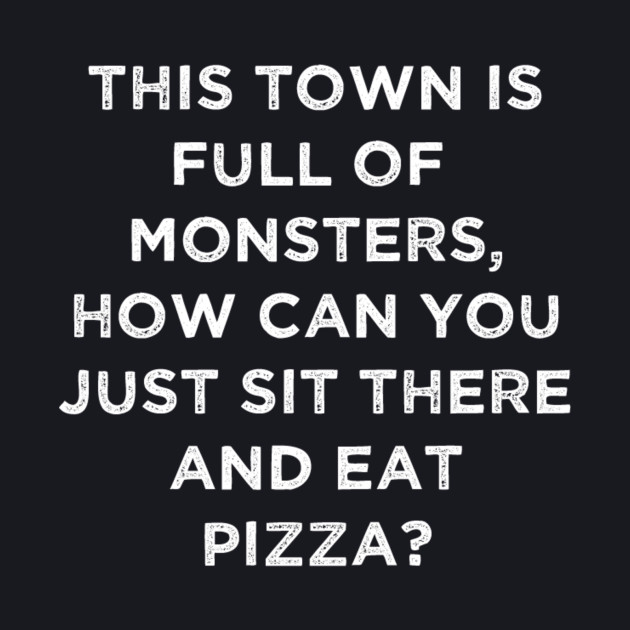 This Town is Full of Monsters