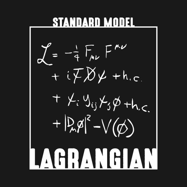 Standard Model Lagrangian Shirt Standard Model Science