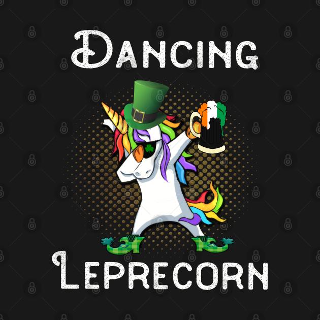 Dabbing Leprecorn Beer Shamrock Leprechaun St Patrick's St Paddy's Day Dancing