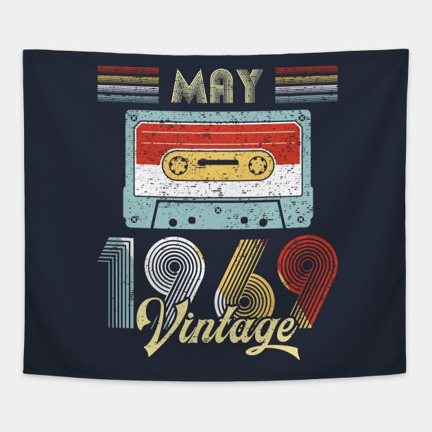 Vintage May 1969 Shirt 50th Birthday Gift Men Women Tapestry
