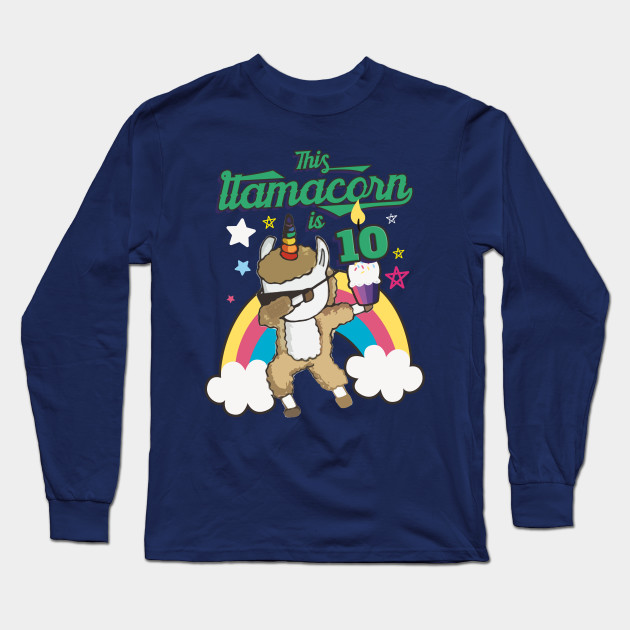 Dabbing Llamacorn Alpaca Llama Unicorn 10TH Birthday Long Sleeve T Shirt