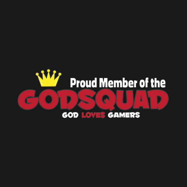 Proud Member of the GodSquad