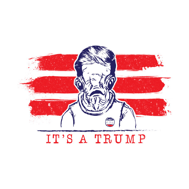 It's A Trump T-Shirt