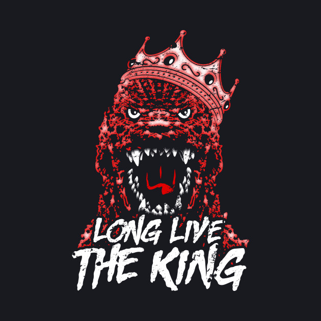 Long Live the King! (of Monsters)