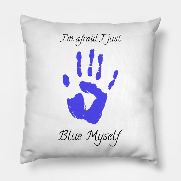 I think I just blue myself