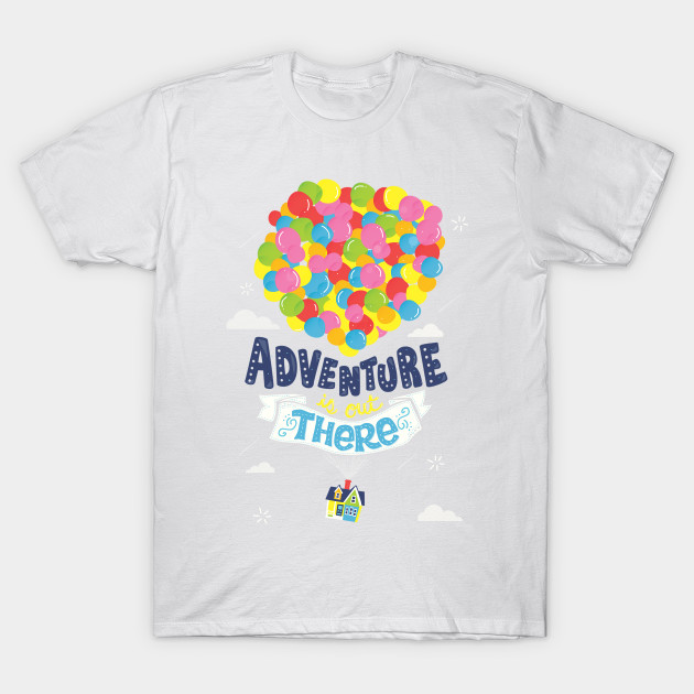 Adventure is out there T-Shirt-TOZ